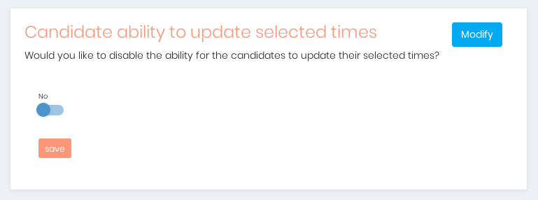 Manage The Candidate's Ability To Update Selected Times